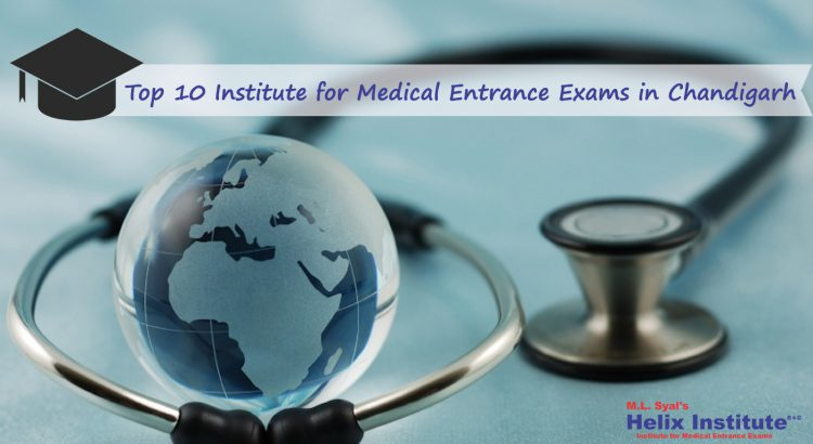 Top 10 institute for medical entrance exams Chandigarh