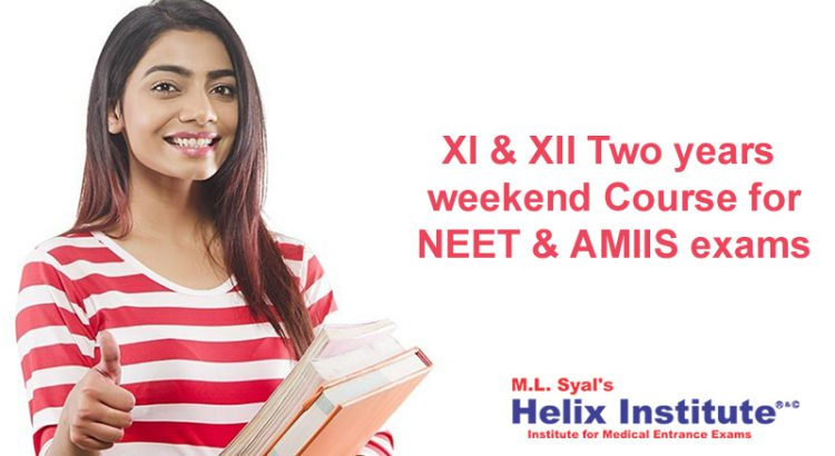 XI & XII Two years weekend Course for NEET & AMIIS exams.