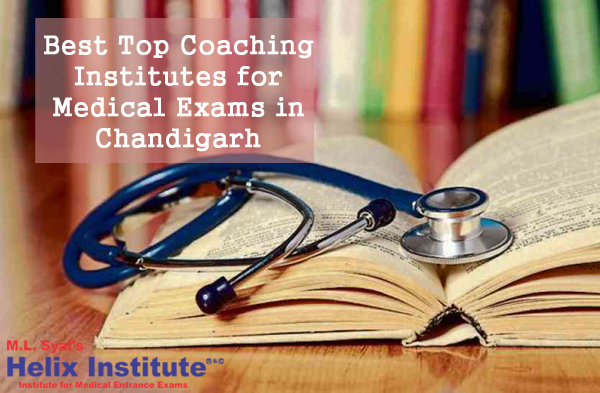 Best Top Coaching Institutes for Medical Exams in Chandigarh